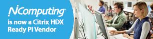NComputing is now a Citrix HDX Ready Pi Vendor